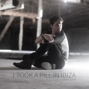 I Took a Pill in Ibiza (Acoustic Version)