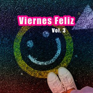 Viernes Feliz Vol. 3