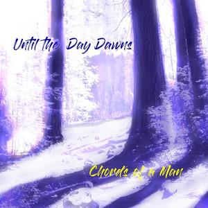 Until the Day Dawns album