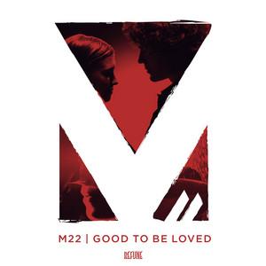 Good To Be Loved (Radio Edit)