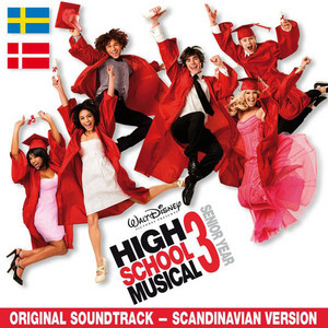 High School Musical 3: Senior Year Original Soundtrack