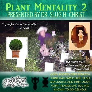 Plant Mentality 2