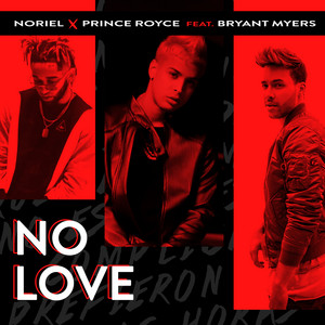 No Love (feat. Bryant Myers)