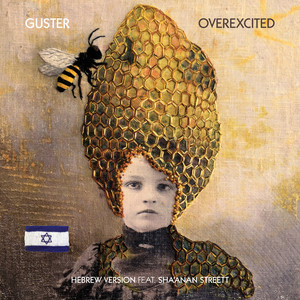 Overexcited (feat. Sha'anan Streett) - Hebrew Version by Guster, Sha'anan Streett