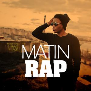 Matin rap