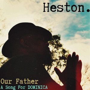 Our Father, A Song For Dominica - single
