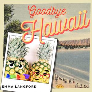 Goodbye Hawaii