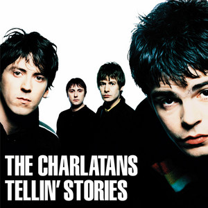 The Charlatans  Tellin' Stories :Replay