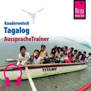 Reise Know-How Kauderwelsch AusspracheTrainer Tagalog für die Philippinen Audiobook