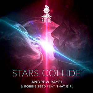 Andrew Rayel & Robbie Seed ft. That Girl – Stars Collide (Studio Acapella)