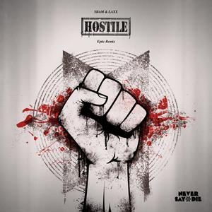 Hostile (Eptic Remix)