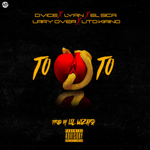 Toto (feat. Lyan, El Sica, Lito Kirino & Lary Over)