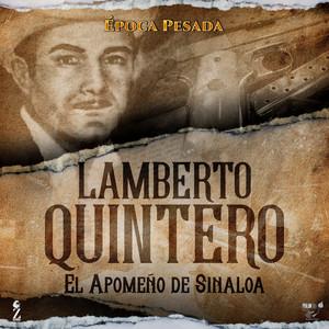 Lamberto Quintero (Época Pesada)