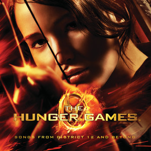 The Hunger Games: Songs From District 12 And Beyond album