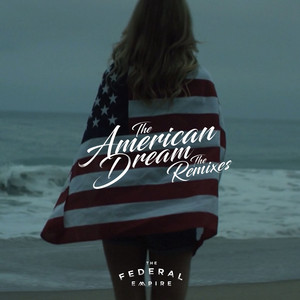 The American Dream (The Remixes)