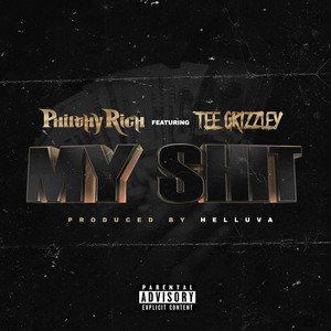 My Shit (feat. Tee Grizzley)