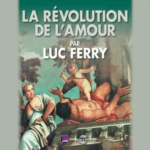 La révolution de l'amour Audiobook