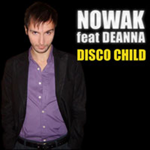Disco Child - Child of the 70's Mix by Nowak, Deanna