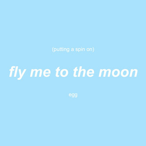 Putting a Spin on Fly Me to the Moon