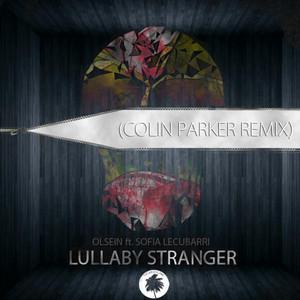 Lullaby Stranger (feat. Sofia) - Colin Parker Remix
