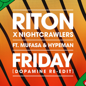 Riton x Nightcrawlers Feat. Mufasa & Hypeman - Friday