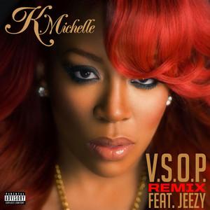 V.S.O.P. (feat. Jeezy) [Remix]