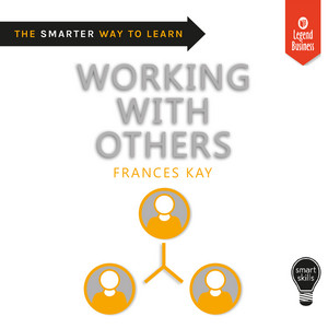 Smart Skills: Working with Others (Unabridged)