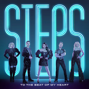 STEPS - The Beat Of My Heart