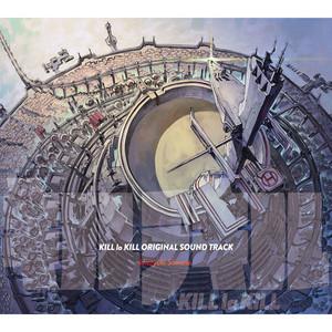 キルラキルオリジナルサウンドトラック - Hiroyuki Sawano