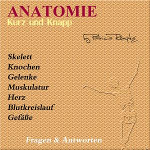 Anatomie kurz und knapp (Fragen & Antworten) Audiobook