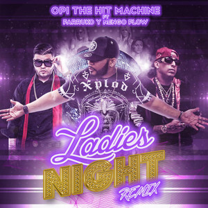 Ladies Night (Remix) [feat. Farruko & Nengo Flow]
