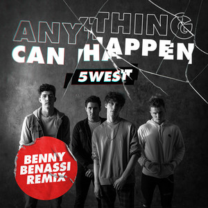 5West - Anything Can Happen