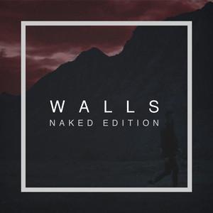 Walls (Naked Edition)