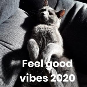 Feel good vibes 2020