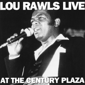 Lou Rawls Live At The Century Plaza album