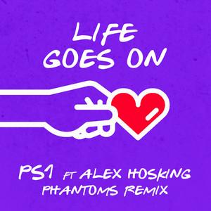 Life Goes On (Phantoms Remix) (feat. Alex Hosking)