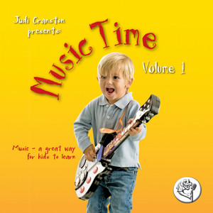 Music Time, Vol. 1 (Music – A Great Way for Kids to Learn)