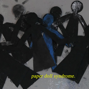 Paper Doll Syndrome