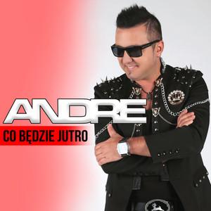 Co będzie jutro by Andre