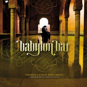 Babylon Bar - Emotional & Sensual World Grooves (Compiled and Mixed by Gülbahar Kültür) album