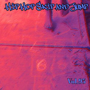 Hip Hop Skip and Jump, Vol. 93