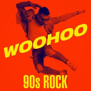 Woohoo - 90s Rock