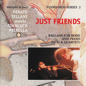 Just Friends (Standard Series 2 - Ballads for Bone and Piano) album