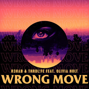 Wrong Move (feat. Olivia Holt)