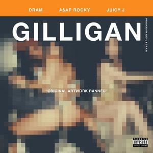 Gilligan (feat. Juicy J & A$AP Rocky)