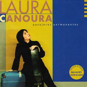 Para hacerte sentir mi amor by Laura Canoura
