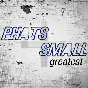 Phats And Small - This Time around