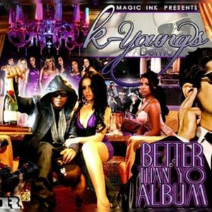 Better Than Yo Album, Vol. 1