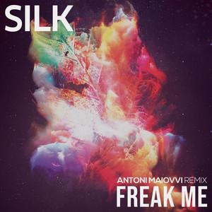 Freak Me (Antoni Maiovvi Remix)