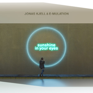 Sunshine in Your Eyes by JONAS KJELL, E-Mulation